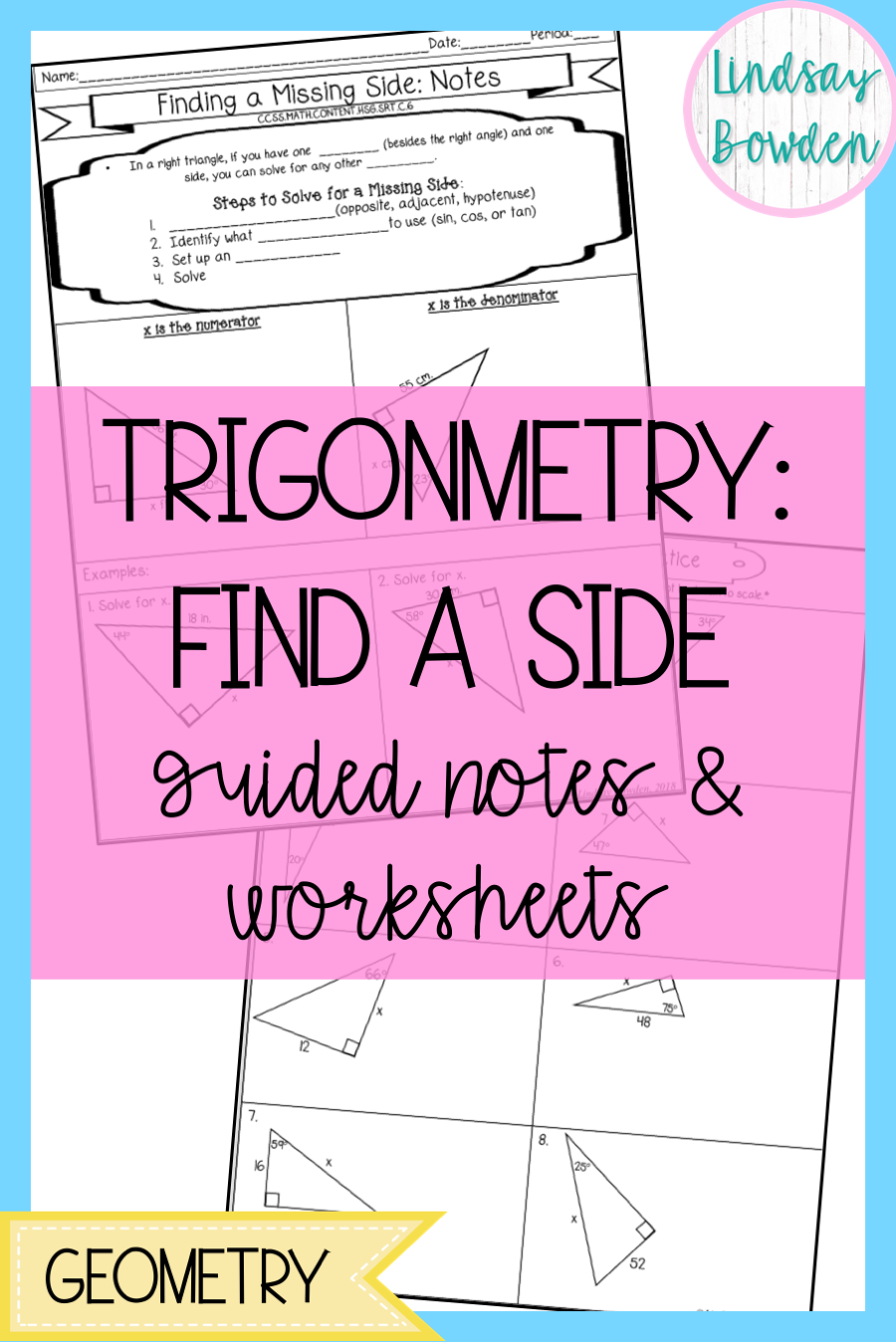 Trigonometry Lesson For High School Geometry These Guided Notes And Worksheets Teach Students How High School Geometry Notes Secondary Math Math Word Problems