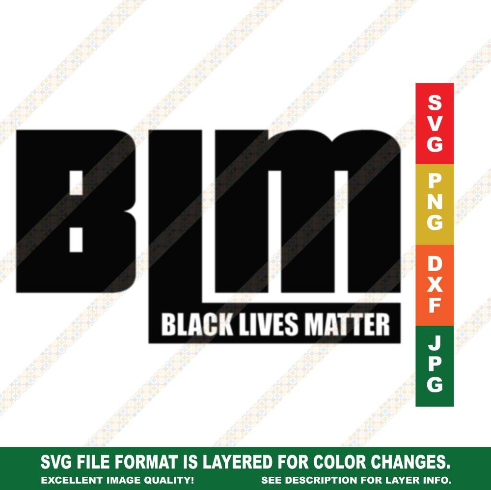 Black Lives Matter BLM Acronym SVG DXF Vector Cricut or