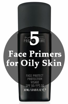 Best Primers For Oily Skin 11 Affordable Primers With Reviews 2019