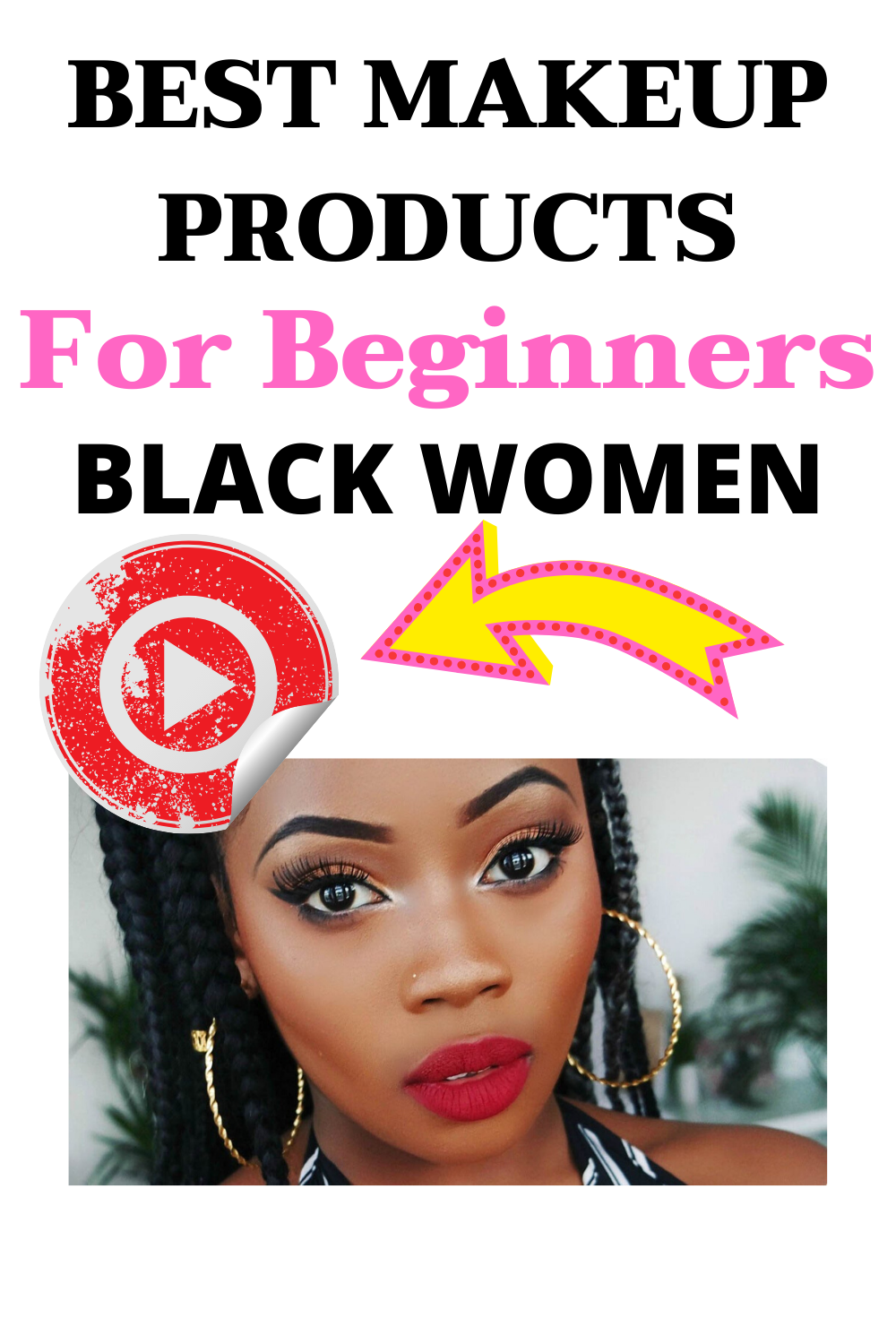 Makeup Products for Beginners Black Women 101 Makeup for