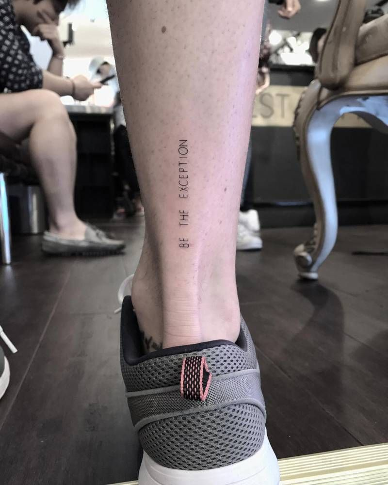 "121c67778 Be the exception"" tattoo on the Achilles. 