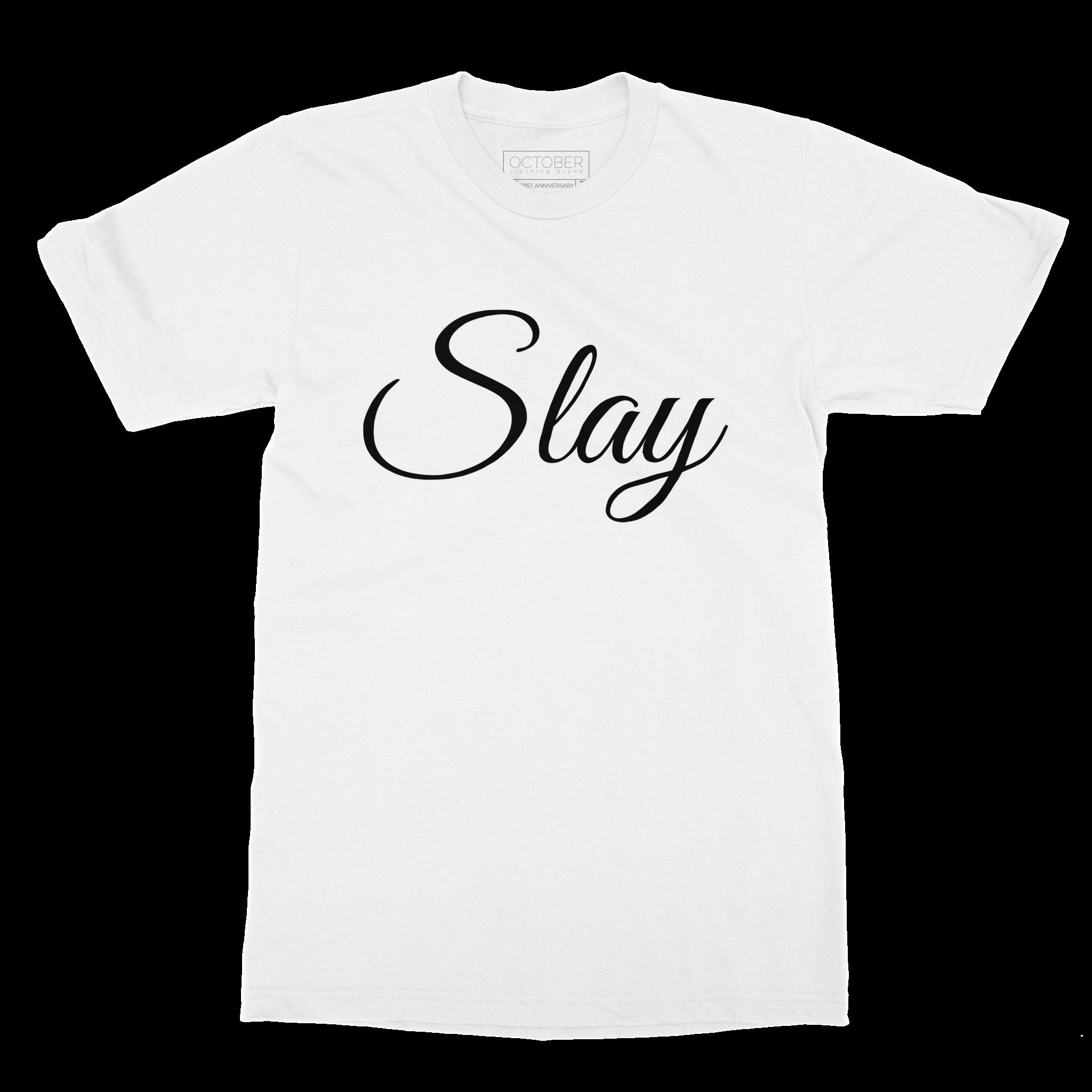 Slay - Short Sleeve Tee