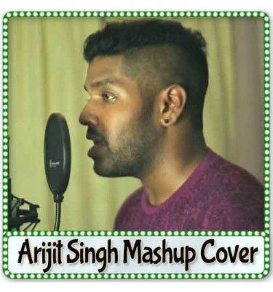 Arijit Singh Mashup Cover - Arijit Singh Mashup Cover (MP3