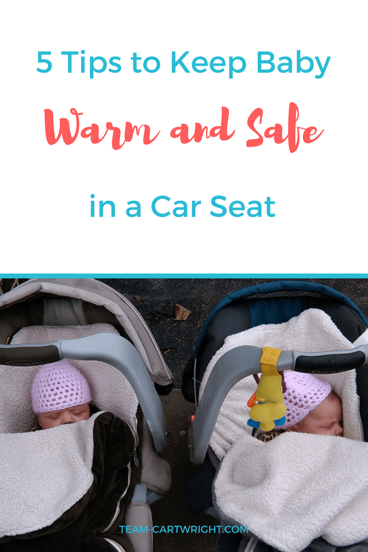 We All Want To Keep Our Kids Safe In Their Car Seats But What Do You Winter When Jackets Arent Under Straps I Have 5 Tips Baby Warm