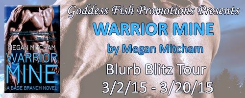 Erotic Author Nancy Adams: Warrior Mine by Megan Mitcham #Giveaway #romance  ****GIVEAWAY ALERT**** Megan will be awarding a $10 Amazon or B/N GC to a randomly drawn winner via rafflecopter during the tour. *******