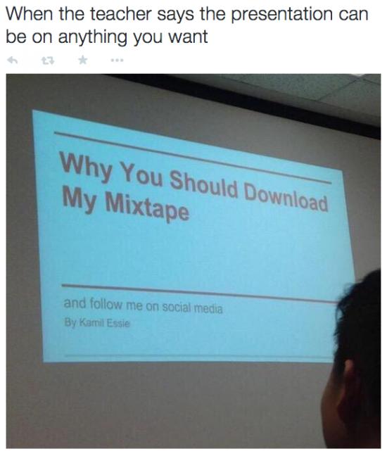 The 'please download my mixtape & purchase my album' mixtape.