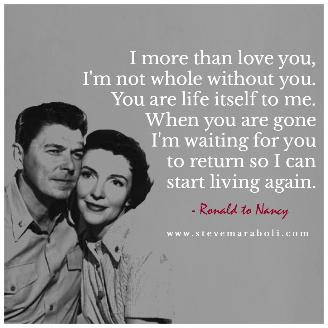 Ronald Reagan Love Quotes Ronald And Nancy Reagan.i Love How Much They Loved Each Other
