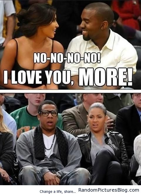 Kanye West And Kim Kardashian Make Jay Z And Beyonce Sick I Love To Laugh Laugh Laughter