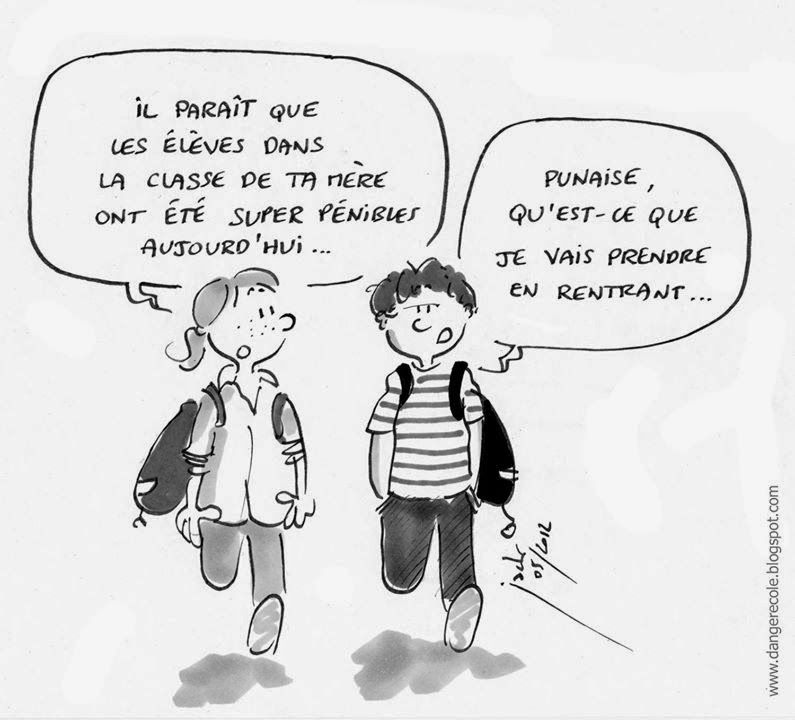 Danger cole citations humour ou pas pinterest - Dessin de prof ...