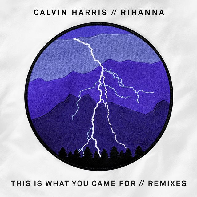 """""""This Is What You Came For - R3hab Remix"""" by Calvin Harris Rihanna R3hab was added to my Niamh's List playlist on Spotify"""