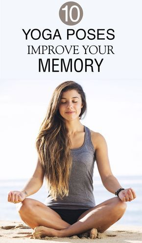top 10 yoga poses to improve your memory  yoga for