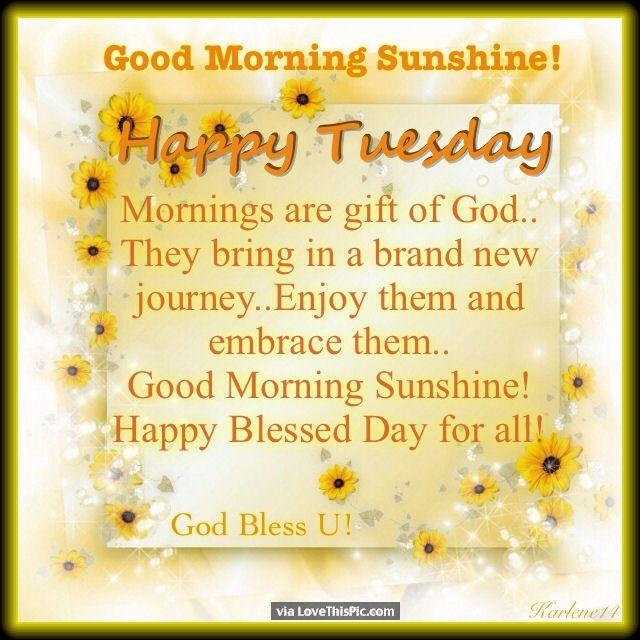 Good Morning Sunshine Happy Tuesday