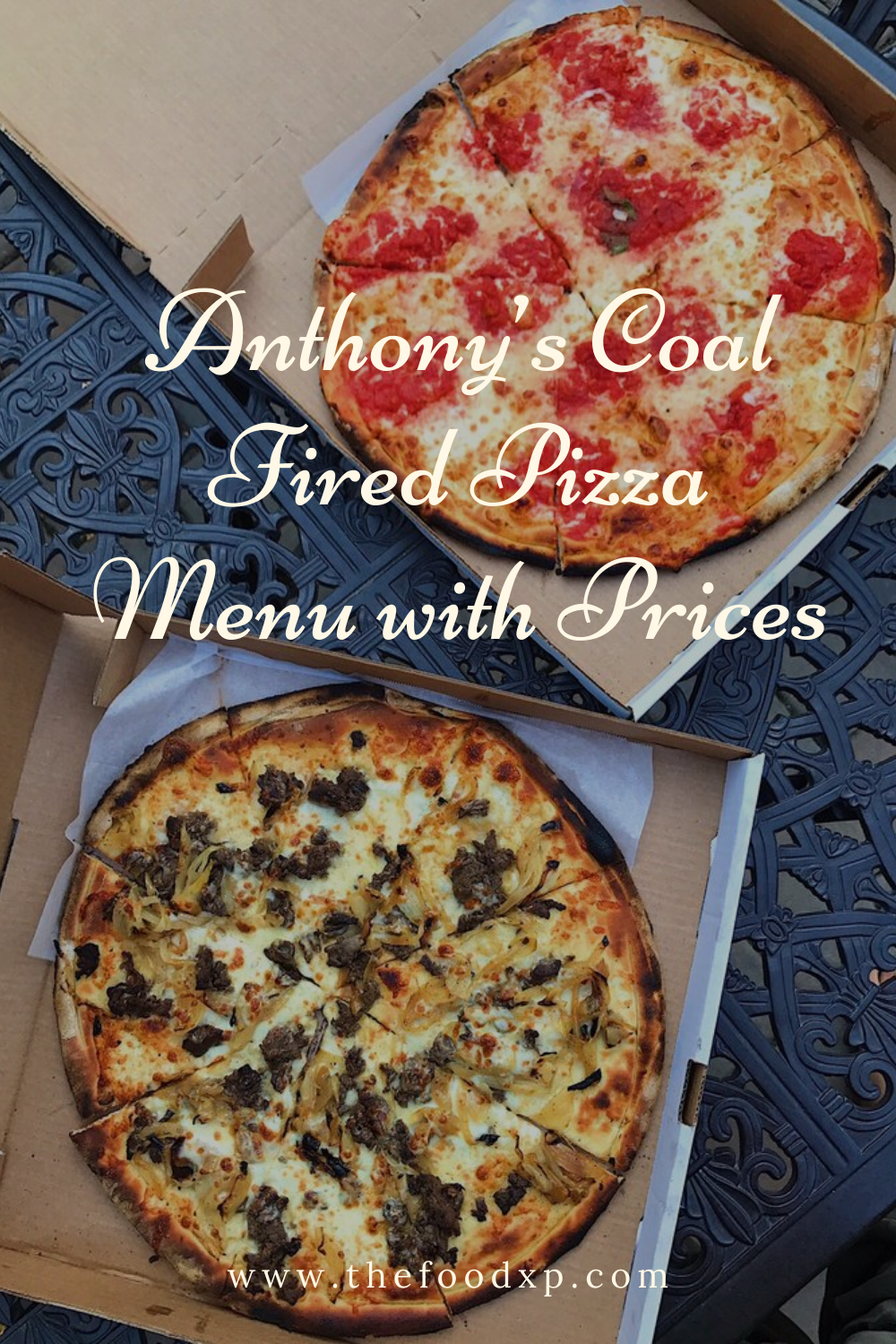 Anthony S Coal Fired Pizza Menu With Prices In 2021 Pizza Menu Fire Pizza Authentic Recipes