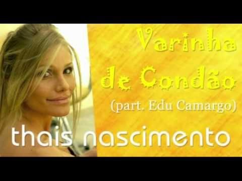 Varinha de Condão - Thais Nascimento e Edu Camargo
