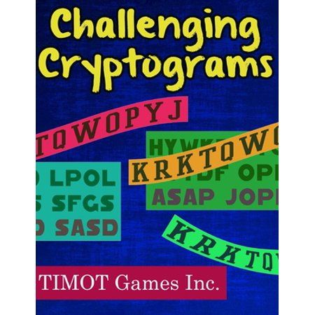 TIMOT Games presents 200 Encrypted Quotes for you to figure out and decipher. The Best Cryptogram Books Ever Written! This classic Brain Game focuses on the most famous quotes you've ever heard. From famous Hollywood quotes to author quotes to athletes to historians to presidents! And way more famous quotes. This volume is a must-have for the puzzle-addict in your life. It's a perfect gift for anyone that wants to get smarter and improve testing scores. All of TIMOT Games Cryptograms are 100% UN