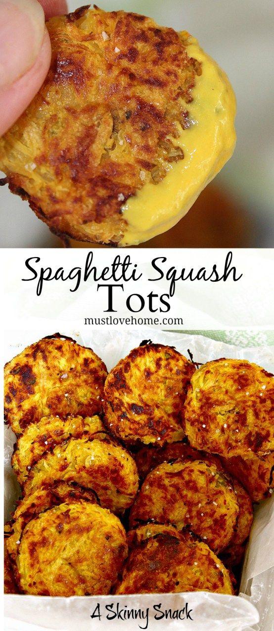 Spaghetti Squash Tots Must Love Home Recipe Skinny