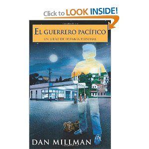 El Guerrero Pacifico:Un libro De Epifania Personal