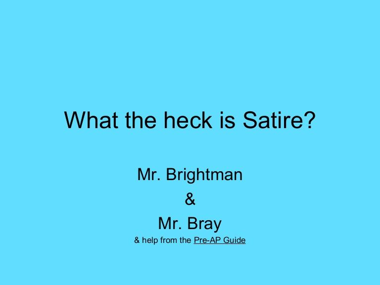 Defines And Gives Examples Of Literary Terms Related To Satire