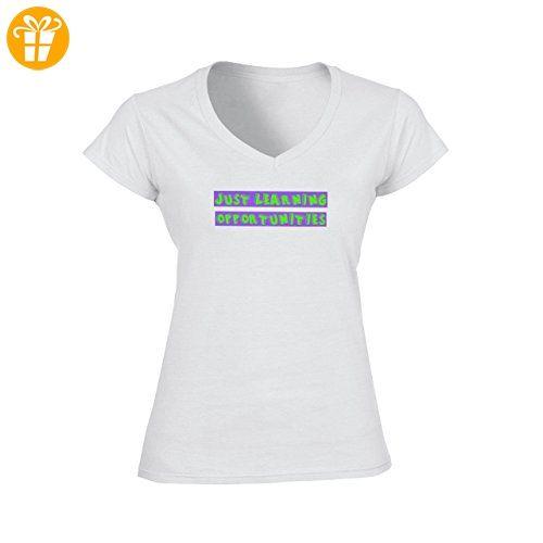 Just learning oppotunities design Large Damen V Neck T Shirt