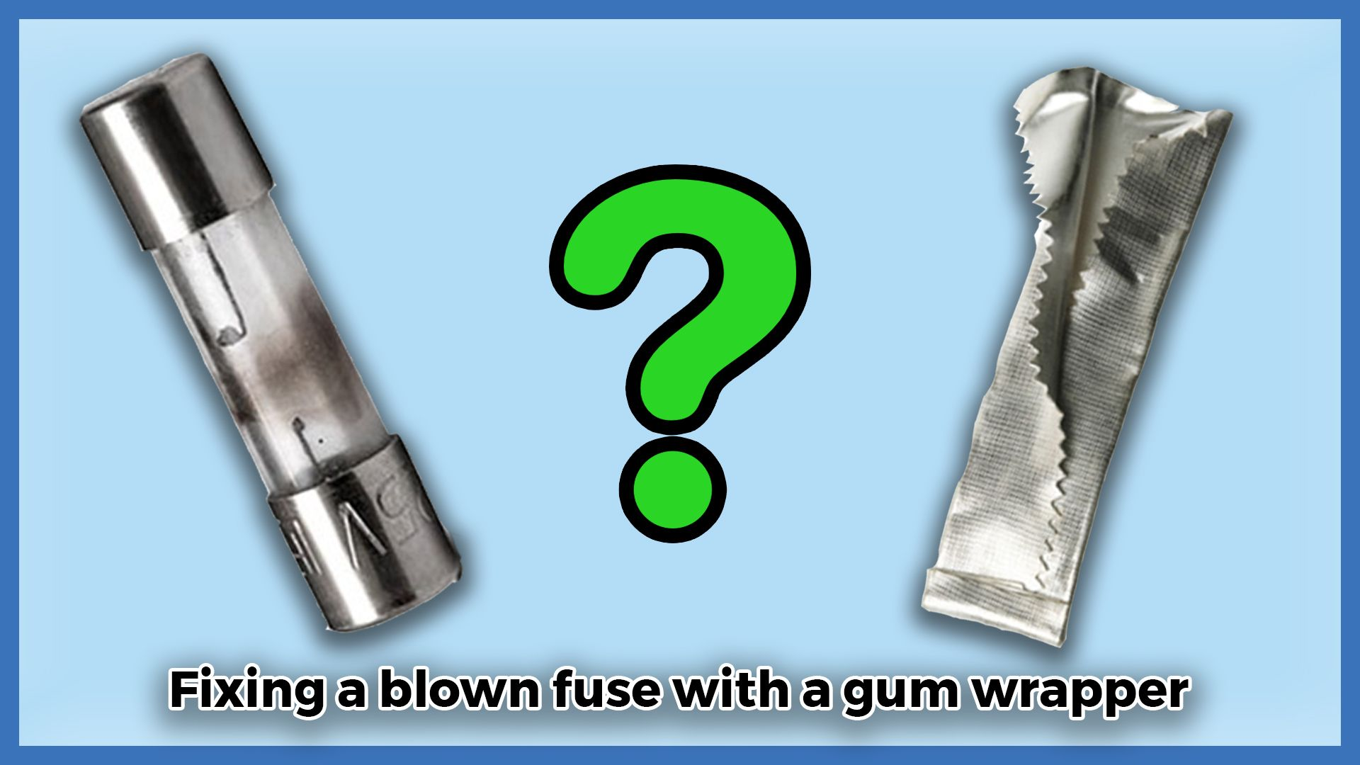 Safety Precautions When Fixing A Blown Fuse With Chewing Gum Circuit Breaker How Fuses Work Breakers Wholesale Although You Can Use Foil Wrappers To Replace It Is Not