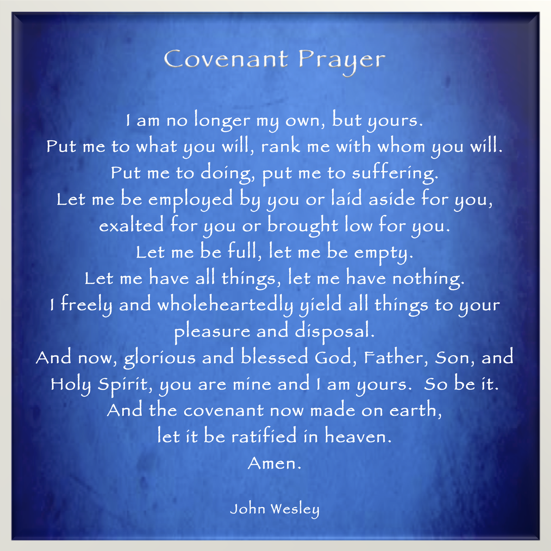 One of the world's most famous prayers    John Wesley