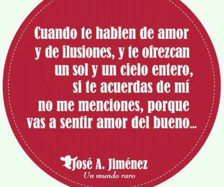 Amor Del Bueno Mexlove Amor Jose Alfredo Jimenez Y Frases