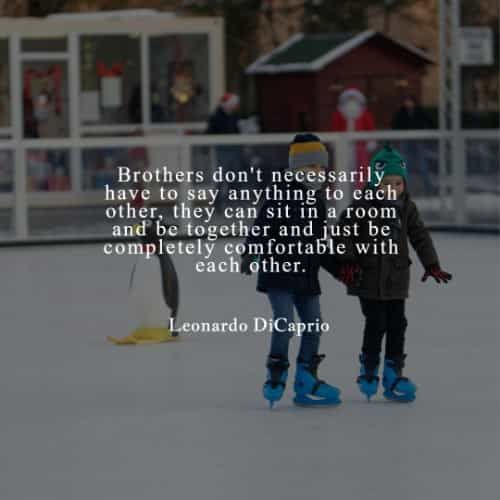 70 Best brother quotes that inspire treasuring siblings bond