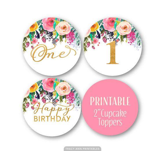 Happy Birthday Cupcake Toppers Printables ~ First birthday cupcake toppers st decor glitter and floral happy printable
