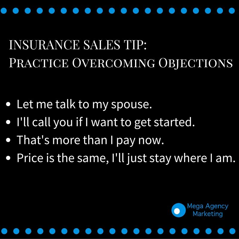 Insurance Sales Tip Overcoming Objections Www Agencyupdates Com