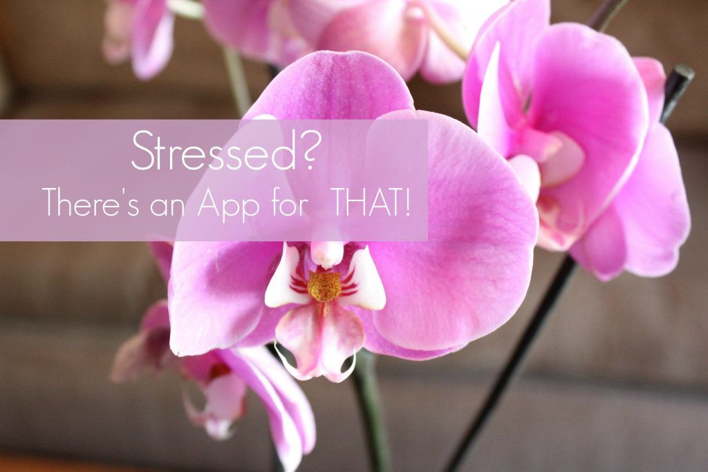 Stress: There's An App For That