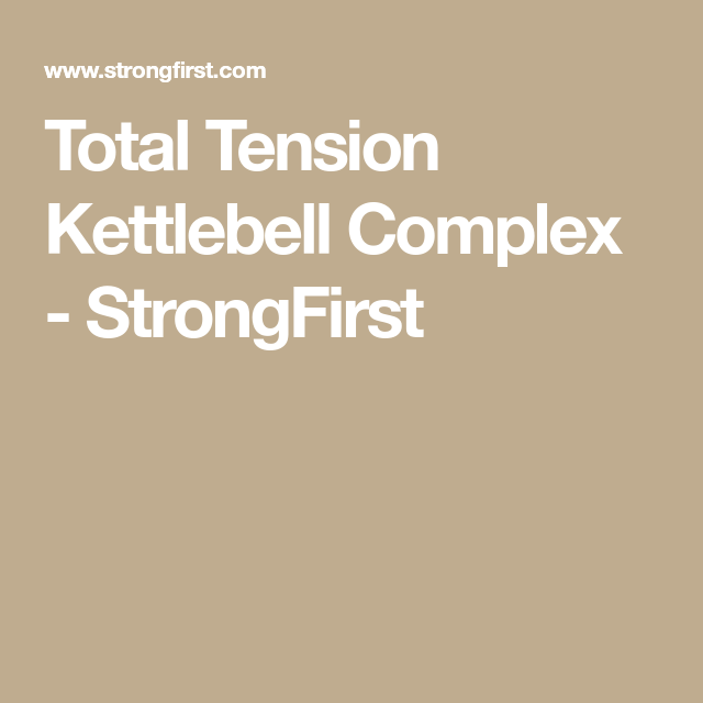 Total Tension Kettlebell Complex | Fitness | Kettlebell