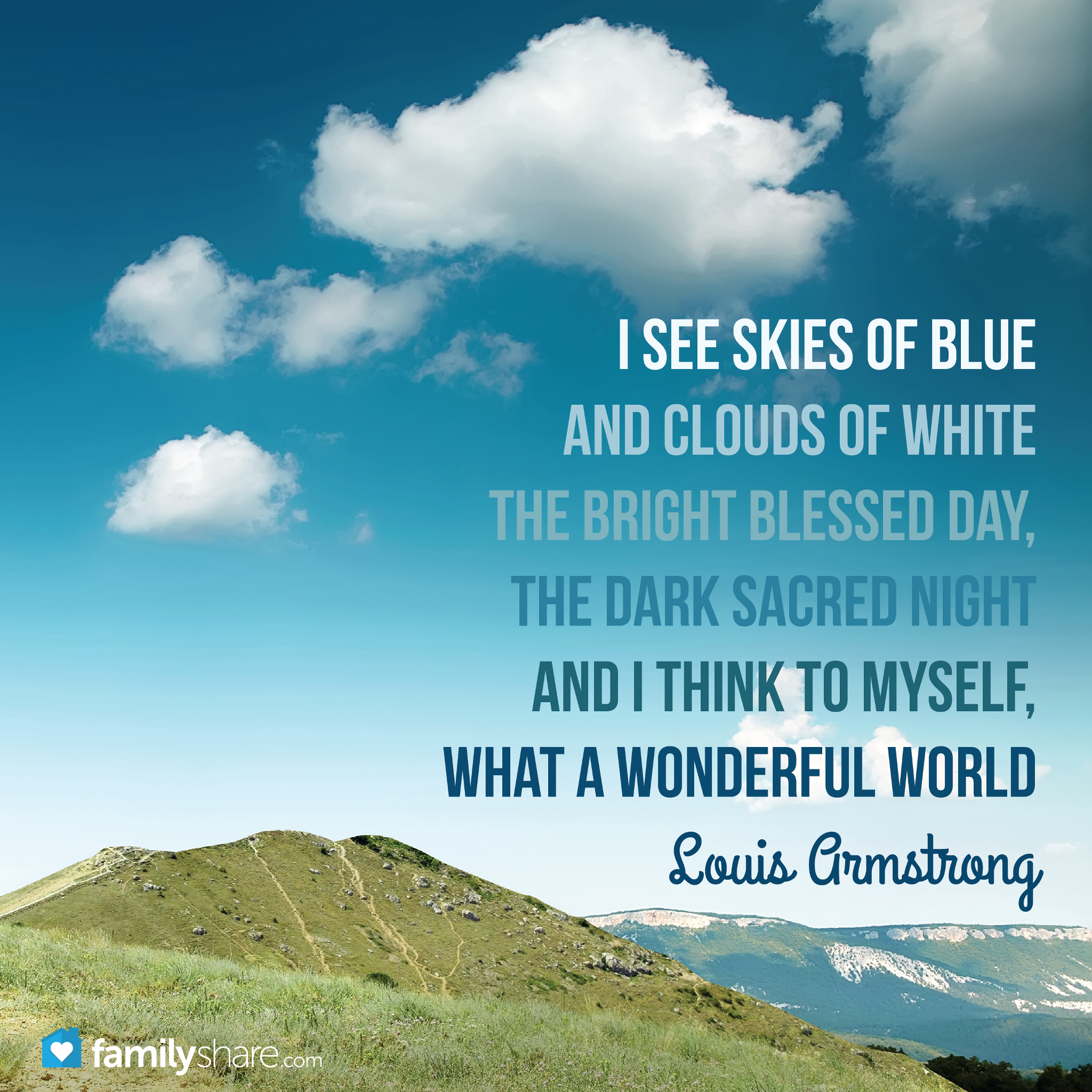I See Skies Of Blues And Clouds Of White The Bright Blessed Day The