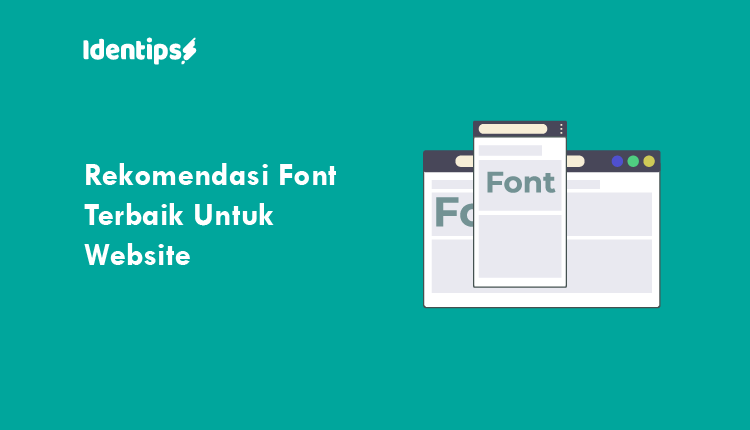 Rekomendasi Font Terbaik Untuk Website Kamu Tipografi Website Huruf