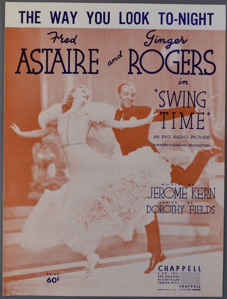 THE WAY YOU LOOK TONIGHT Kern & Fields SWING TIME Fred