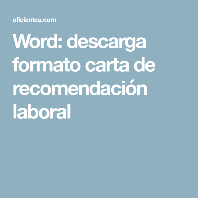 Word descarga formato carta de recomendacin laboral