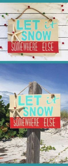 Let it Snow Somewhere Else, Christmas Mantle Decor, Wood Christmas