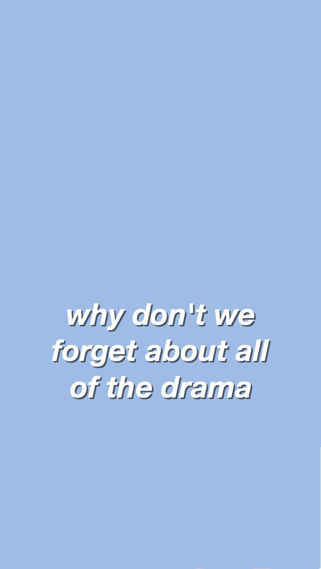 Why Don T We Lyrics Wallpaper Song Lyrics Wallpaper Chill Quotes This Is Us Quotes