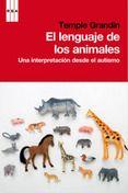 El Lenguaje De Los Animales Temple Grandin Comprar El Libro Lenguaje Animales Temple Grandin