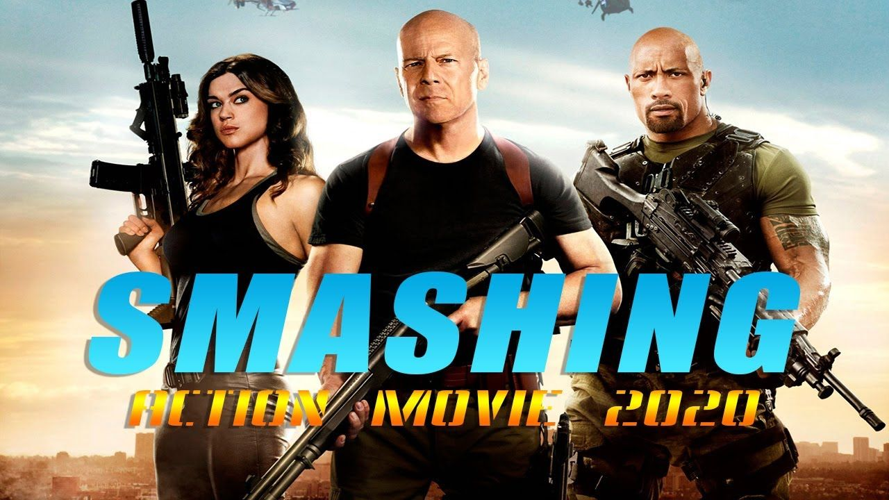 Action Movie 2020 Smashing Best Action Movies Full Length English Best Action Movies Bet Movies Movie List