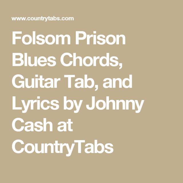Folsom Prison Blues Chords, Guitar Tab, and Lyrics by Johnny Cash at ...