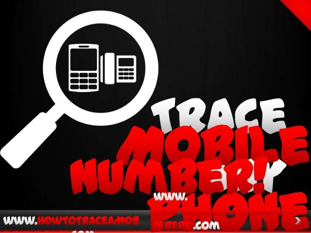 How To Trace A Mobile Number. Are you looking for a way to trace the mobile phone number on any of those cell phone callers who leave harassing messages and hangups? Simply take your number to our site and get instant results for information. Trace any mobile number in the USA . get name, location and a whole lot more if you really want to dig back thru someones past. Easily trace owners name and location of the mobile phone or land line who is calling and harassing you.