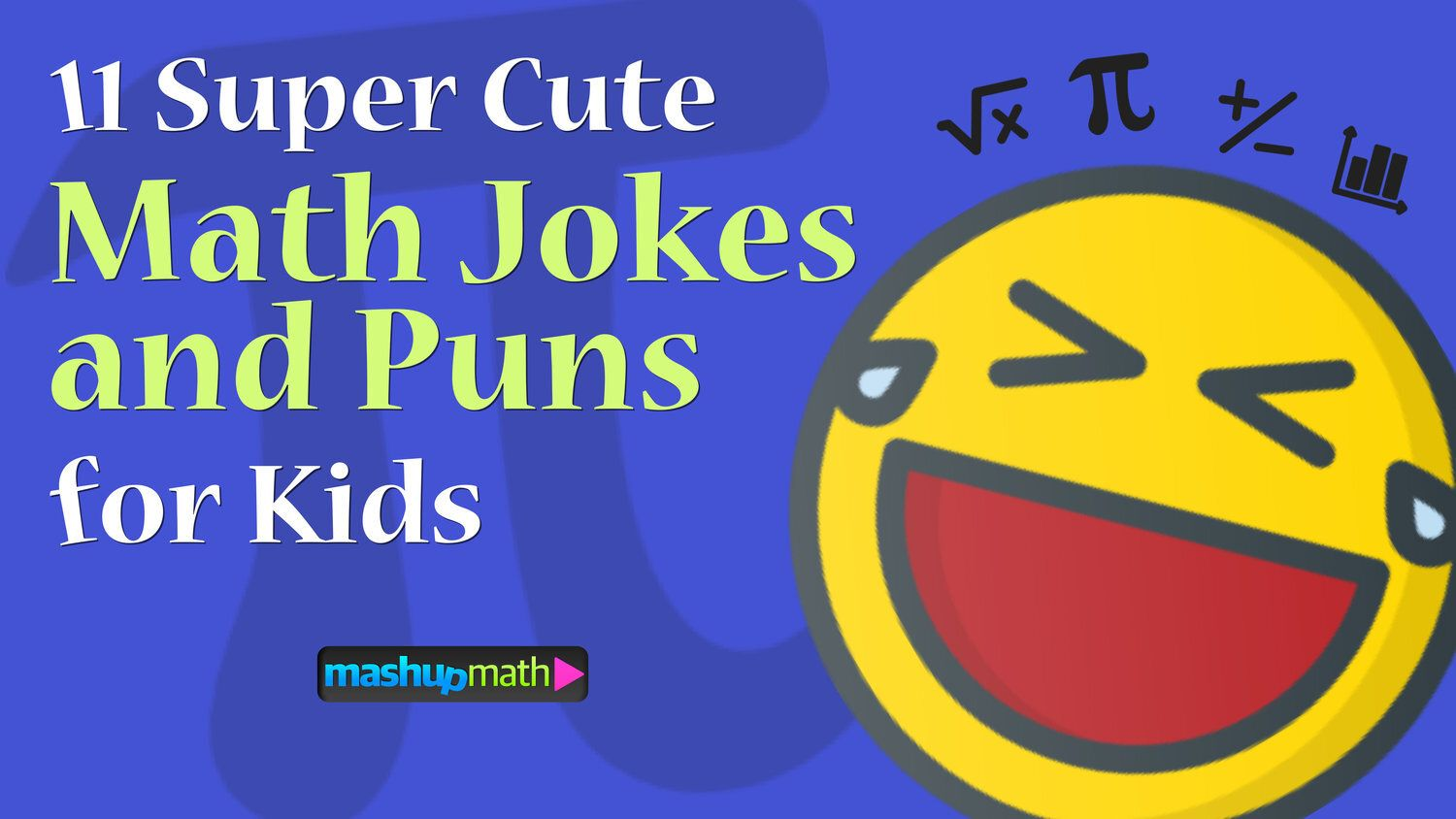 11 Super Cute And Funny Math Jokes And Puns For Students