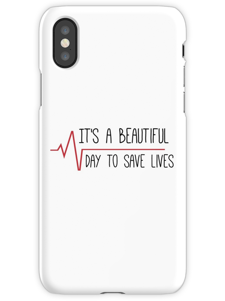 huge selection of 52929 eb1cf It's a Beautiful Day to Save Lives Grey's Quote iPhone X Snap Case ...