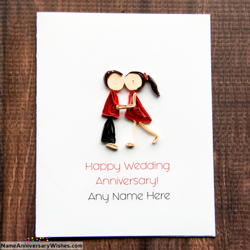 Romantic couple anniversary cards with name happy
