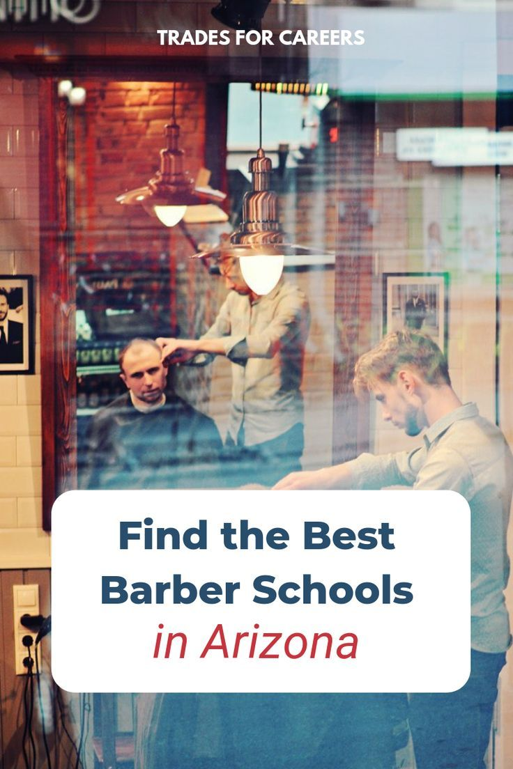 The Best Barbering Schools In Arizona To Get Your Barber