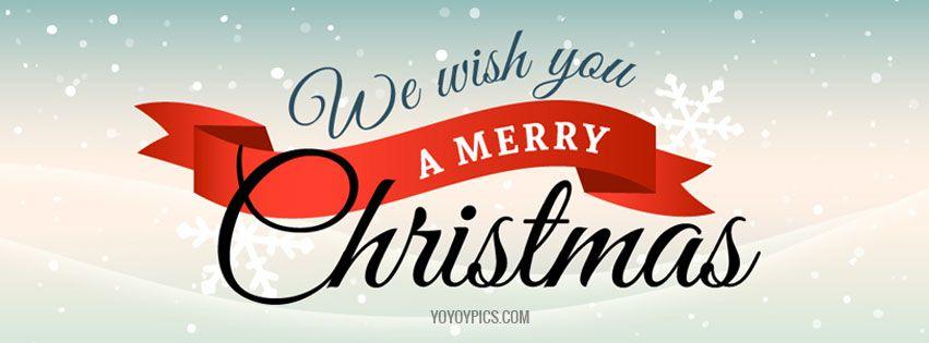 We Wish You Merry Christmas Facebook Cover Christmas Facebook Cover Wish You Merry Christmas Christmas Fb Cover Photos