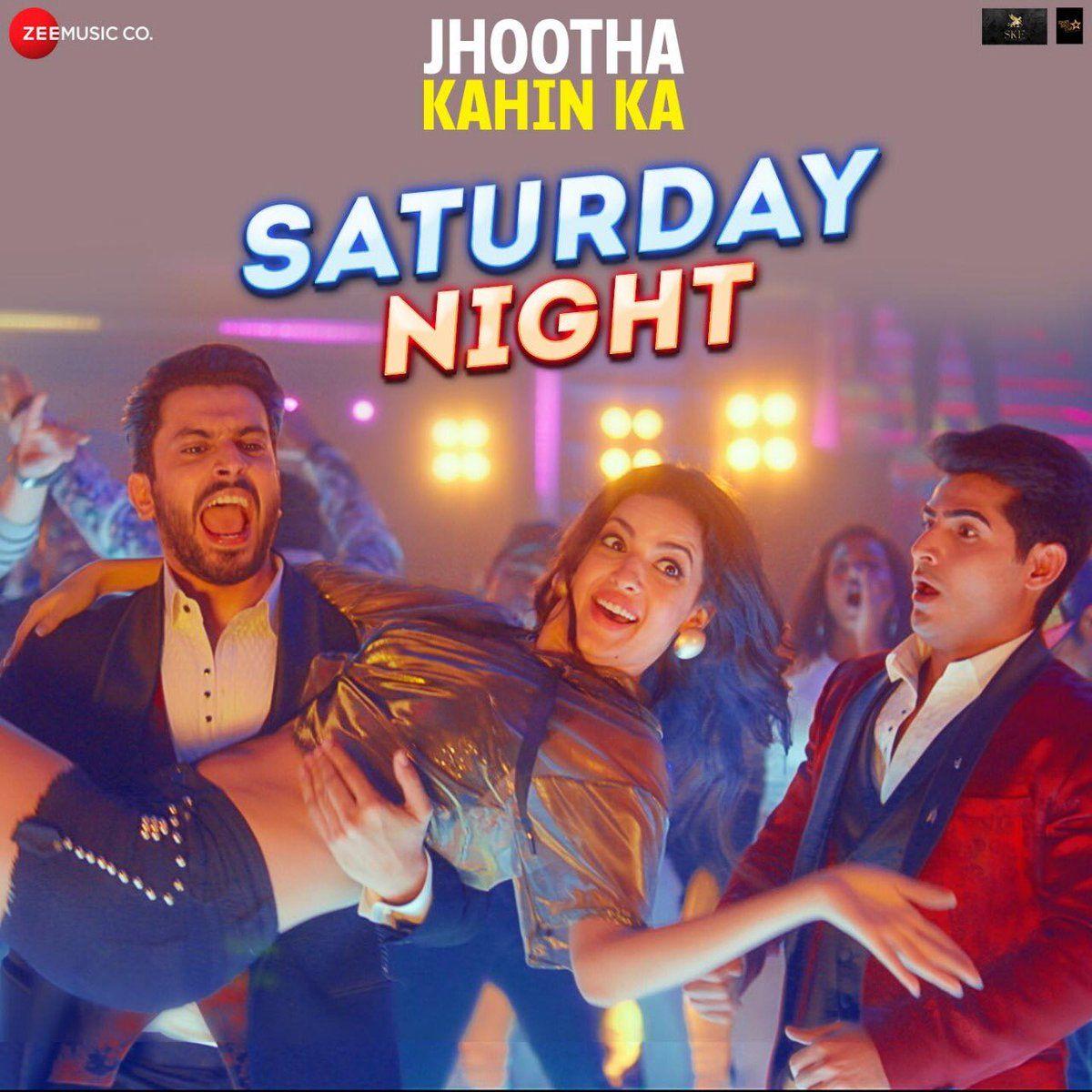 New song Saturday Night from the movie Jhootha Kahin Ka