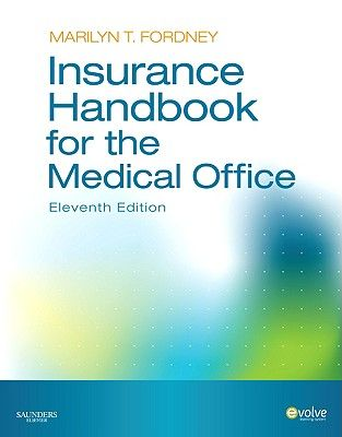 Insurance Handbook For The Medical Office 11th Edition Edbook Textbook With Images Medical Office Online Insurance College Textbook