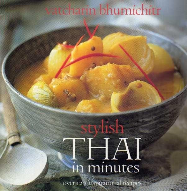 Stylish thai in minutes vatcharin bhumichitr thai cookbook food stylish thai in minutes vatcharin bhumichitr thai cookbook review forumfinder Choice Image