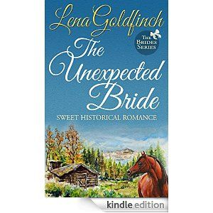 The Unexpected Bride The Brides Book 1 Kindle Edition By